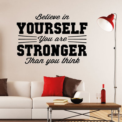 muurtekst - believe in yourself